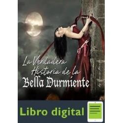 La Verdadera Historia De La Bella Durmiente