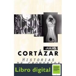Historias De Cronopios Y De Famas J. Cortazar