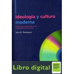 Ideologia Y Cultura Moderna John B. Thompson