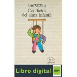 Conflictos Del Alma Infantil Carl Gustav Jung
