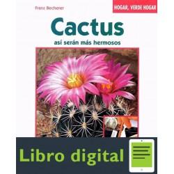 Cactus Asi Seran Mas Hermosos Franz Becherer