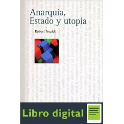 Anarquia Estado Y Utopia Robert Nozick