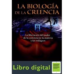 La Biologia De La Creencia Dr. B. H. Lipton