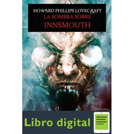 La Sombra Sobre Innsmouth H. P. Lovecraft