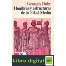 Hombres Y Estructuras De La Edad Media G. Duby