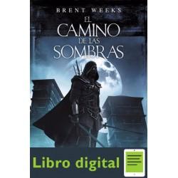 El Camino De Las Sombras Brent Weeks