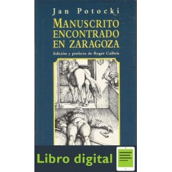 Manuscrito Encontrado En Zaragoza Jan Potocki