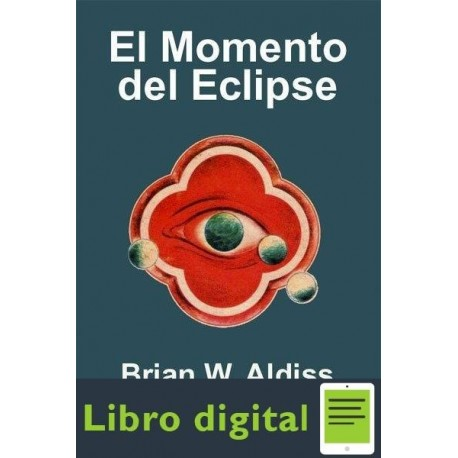 El Momento Del Eclipse Brian W. Aldiss