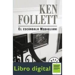 El Escandalo Modigliani Ken Follet