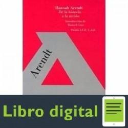 De La Historia A La Accion Hannah Arendt