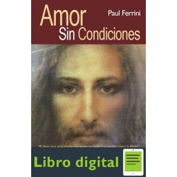 Amor Sin Condiciones Paul Ferrini