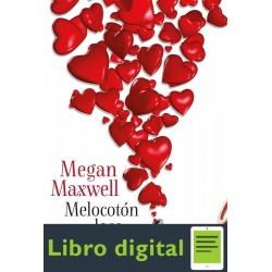 Melocoton Loco Megan Maxwell