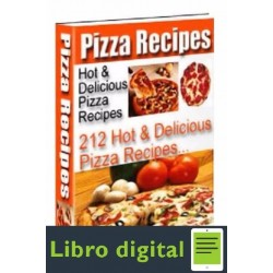 212 Hot Delicious Pizza Recipes