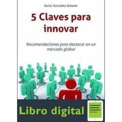 5 Claves Para Innovar Recomendaciones Para
