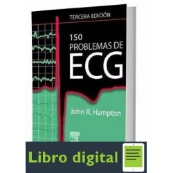 150 Problemas De Ecg John R. Hampton 3 edicion