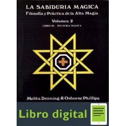 La Sabiduria Magica. Volumen 2 Melita Denning