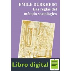 Las Reglas Del Metodo Sociologico E. Durkheim