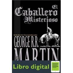 El Caballero Misterioso George R. R. Martin