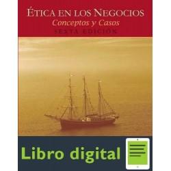 Etica En Los Negocios Conceptos Y Casos Manuel Velasquez 6 edicion