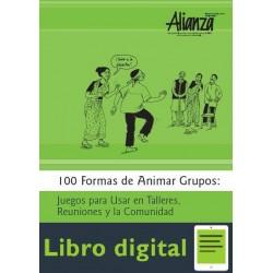 100 Formas De Animar Grupos Juegos Para Usar