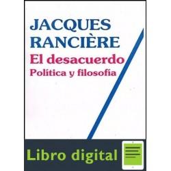 El Desacuerdo Politica Y Filosofia J. Ranciere