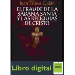 El Fraude De La Sabana Santa Y Las Reliquias