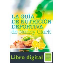 La Guia De Nutricion Deportiva De Nancy Clark 2 edicion