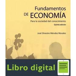 Fundamentos De Economia. Para La Sociedad Del