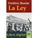 La Ley Frederic Bastiat