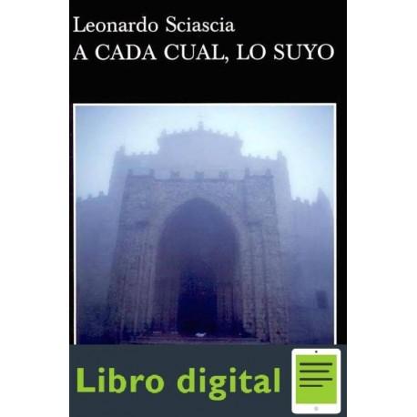 A Cada Cual, Lo Suyo Leonardo Sciascia