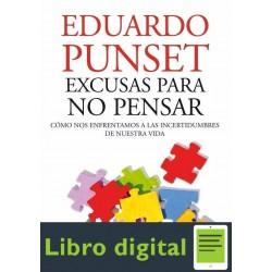 Excusas Para No Pensar Eduardo Punset