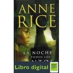 La Noche De Todos Los Santos Anne Rice