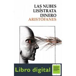 Las Nubes, Lisistrata, Dinero Aristofanes