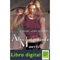 Absolutamente Muerto Charlaine Harris