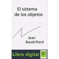 El Sistema De Los Objetos Jean Baudrillard