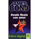 James Bond 007. Desde Rusia Con Amor