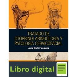 Tratado De Otorrinolaringologia Y Patologia