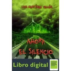 Ahora El Silencio Luis Martinez Valles