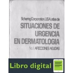 Atlas En Situaciones De Urgencia En Dermatologia