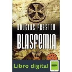 Blasfemia Douglas Preston