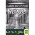 Las Casillas De La Ciudad John Brunner