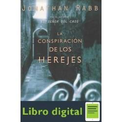 La Conspiracion De Los Herejes Jonathan Rabb