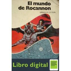 El Mundo De Rocannon Ursula K. Le Guin