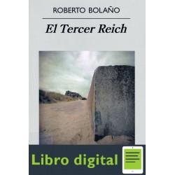 El Tercer Reich Roberto Bolaño