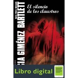 El Silencio De Los Claustros A. Gimenez B
