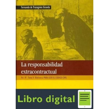 La Responsabilidad Extracontractual Vol. Iv