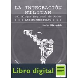 La Integracion Militar Del Bloque Regional De