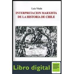 Interpretacion Marxista De La Historia De Chile