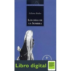 Los Dias De La Sombra Liliana Bodoc