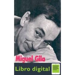 Y Entonces Naci Yo Miguel Gila
